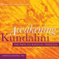 Sounds True - Awakening Kundalini